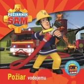 Požiarnik Sam - Požiar vodojemu
