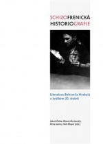 Schizofrenická historiografie