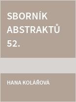 Sborník abstraktů 52. konference studentských vědeckých prací