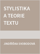 Stylistika a teorie textu