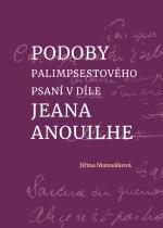 Podoby palimpsestového psaní v díle Jeana Anouilhe