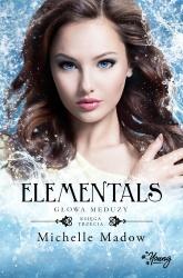 Elementals (Tom 3). Głowa meduzy. Elementals. Tom 3