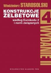Konstrukcje żelbetowe według Eurokodu 2 i norm związanych. (Tom 4). Konstrukcje żelbetowe według Eurokodu 2 i norm związanych. Tom 4