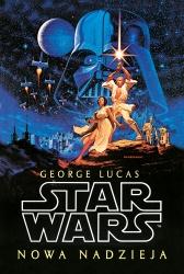 Star Wars. Gwiezdne wojny. Nowa nadzieja
