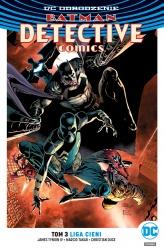 DC Odrodzenie. Batman – Detective Comics – Liga Cieni, tom 3