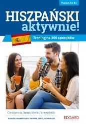 Hiszpański AKTYWNIE! Trening na 200 sposobów