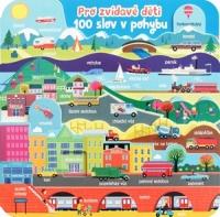 Pro zvídavé děti - 100 slov v pohybu