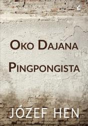 Oko Dajana. Pingpongista