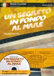 Włoski Kryminał z ćwiczeniami Un segreto in fondo al mare