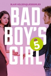Bad Boy's Girl (Tom 5). Bad Boy's Girl 5. Bad Boy's Girl