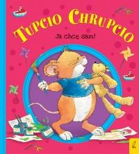 Tupcio Chrupcio. Ja chcę sam!