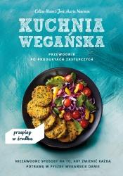 Kuchnia wegańska. Przewodnik po produktach zastępczych
