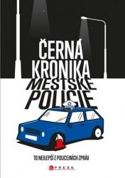 Černá kronika městské policie