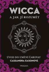 Wicca a jak jí rozumět