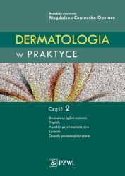 Dermatologia w praktyce. Część 2