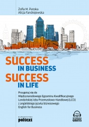 Success in Business, Success in Life