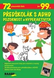 Předškolák s ADHD - Pozornost a hyperaktivita