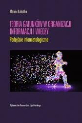 Teoria gatunków w organizacji informacji i wiedzy