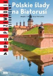 Polskie ślady na Białorusi