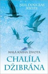 Malá kniha života Chalíla Džibrána