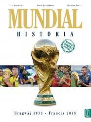 Mundial. Historia od Urugwaju 1930 do Francji 2018