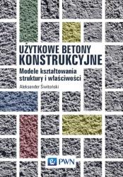 Użytkowe betony konstrukcyjne
