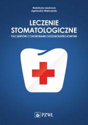 Leczenie stomatologiczne pacjentów z chorobami ogólnoustrojowymi