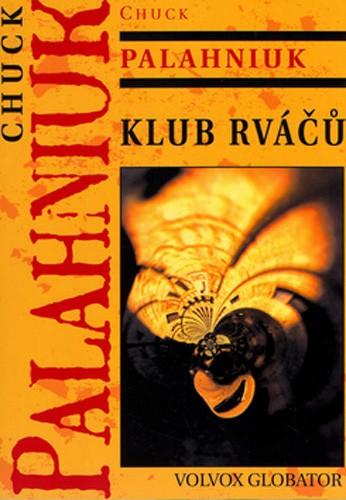 Kniha Klub rváčů (Chuck Palahniuk)