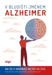 V bludišti jménem Alzheimer