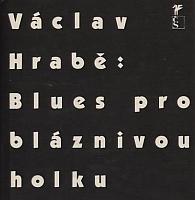 Kniha Blues pro bláznivou holku (Václav Hrabě)