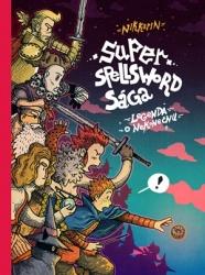 Super Spellsword Sága
