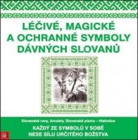 Léčivé, magické a ochranné symboly dávných Slovanů