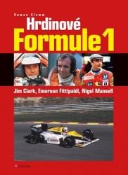 Hrdinové Formule 1 - Jim Clark, Emerson Fittipaldi, Nigel Mansell
