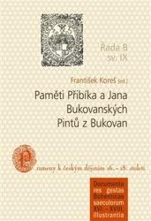 Paměti Přibíka a Jana Bukovanských Pintů z Bukovan
