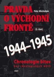 Pravda o východní frontě 1944 - 1945 (2.část)