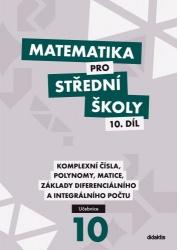 Matematika pro střední školy - 10. díl, učebnice