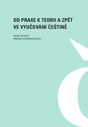 Od praxe k teorii a zpět ve vyučování češtině