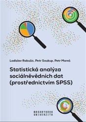 Statistická analýza sociálněvědních dat (prostřednictvím SPSS)