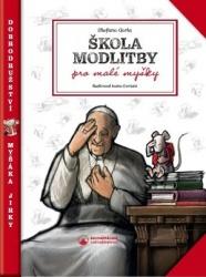 Škola modlitby pro malé myšky