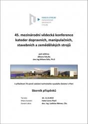 Sborník 45. mezinárodní vědecká konference kateder dopravních, manipulačních, stavebních a zemědělských strojů