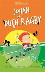 Johan a duch ragby