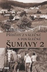 Příběhy z válečné a poválečné Šumavy 2
