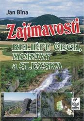 Zajímavosti reliéfu Čech, Moravy a Slezska