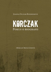 Korczak. Pokus o biografii