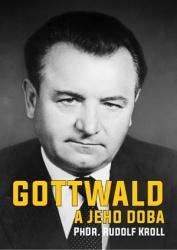 Gottwald a jeho doba