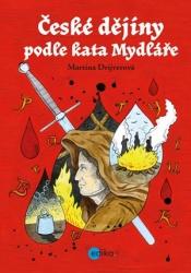 České dějiny podle kata Mydláře