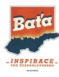 Baťa - Inspirace pro Československo
