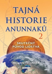 Tajná historie Anunnaků 2