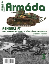 Armáda 3 - Renault FT, tank zakladatel a jeho služba v Československu