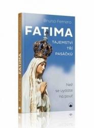 Fatima - tajemství tří pasáčků